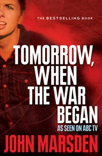 Tomorrow, When the War Began by John Marsden (9781743548493) - PaperBack - Children's Fiction Teenage (11-13)