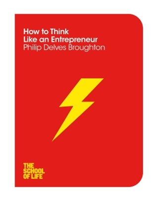 (ebook) How to Think Like An Entrepreneur: The School of Life