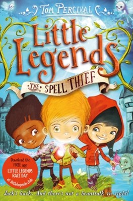 The Spell Thief: Little Legends 1