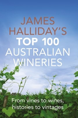 (ebook) James Halliday Top 100 Australian Wineries
