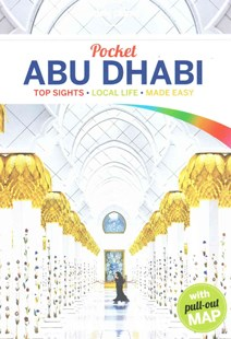 Lonely Planet Pocket Abu Dhabi by Lonely Planet, Jenny Walker (9781743605158) - PaperBack - Travel Asia Travel Guides