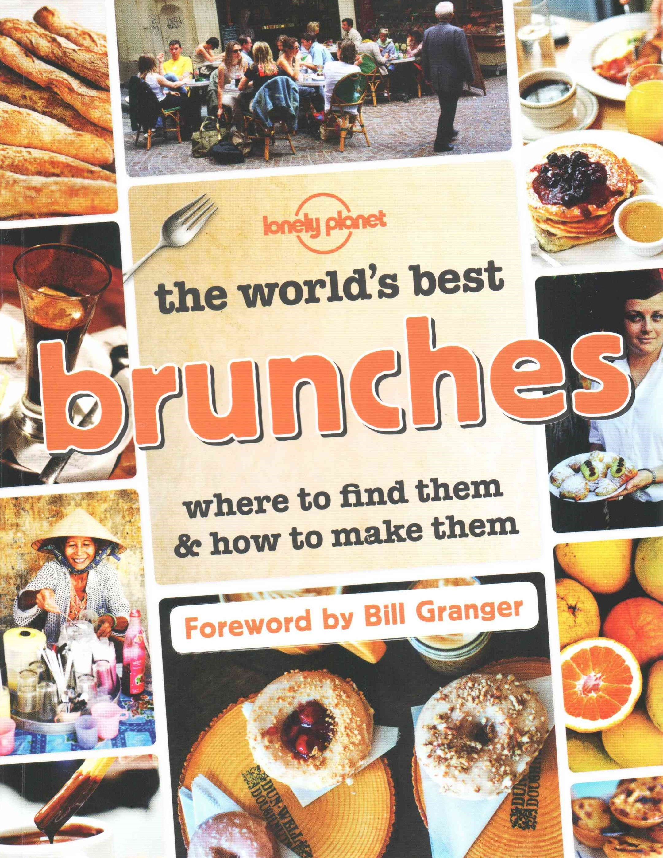 The World's Best Brunches