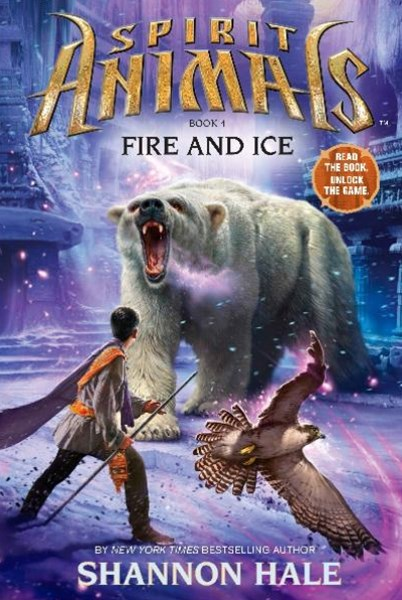 Spirit Animals #4: Fire & Ice