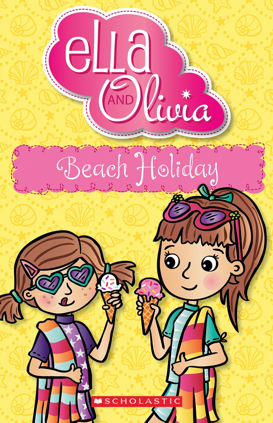 Ella and Olivia: #13 Beach Holiday