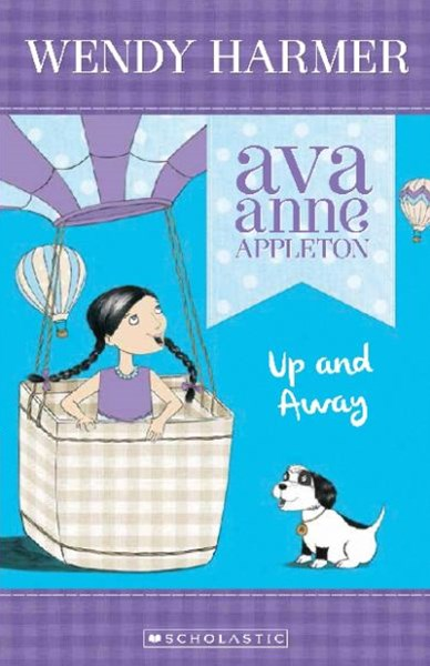 Ava Anne Appleton: #2 Up and Away