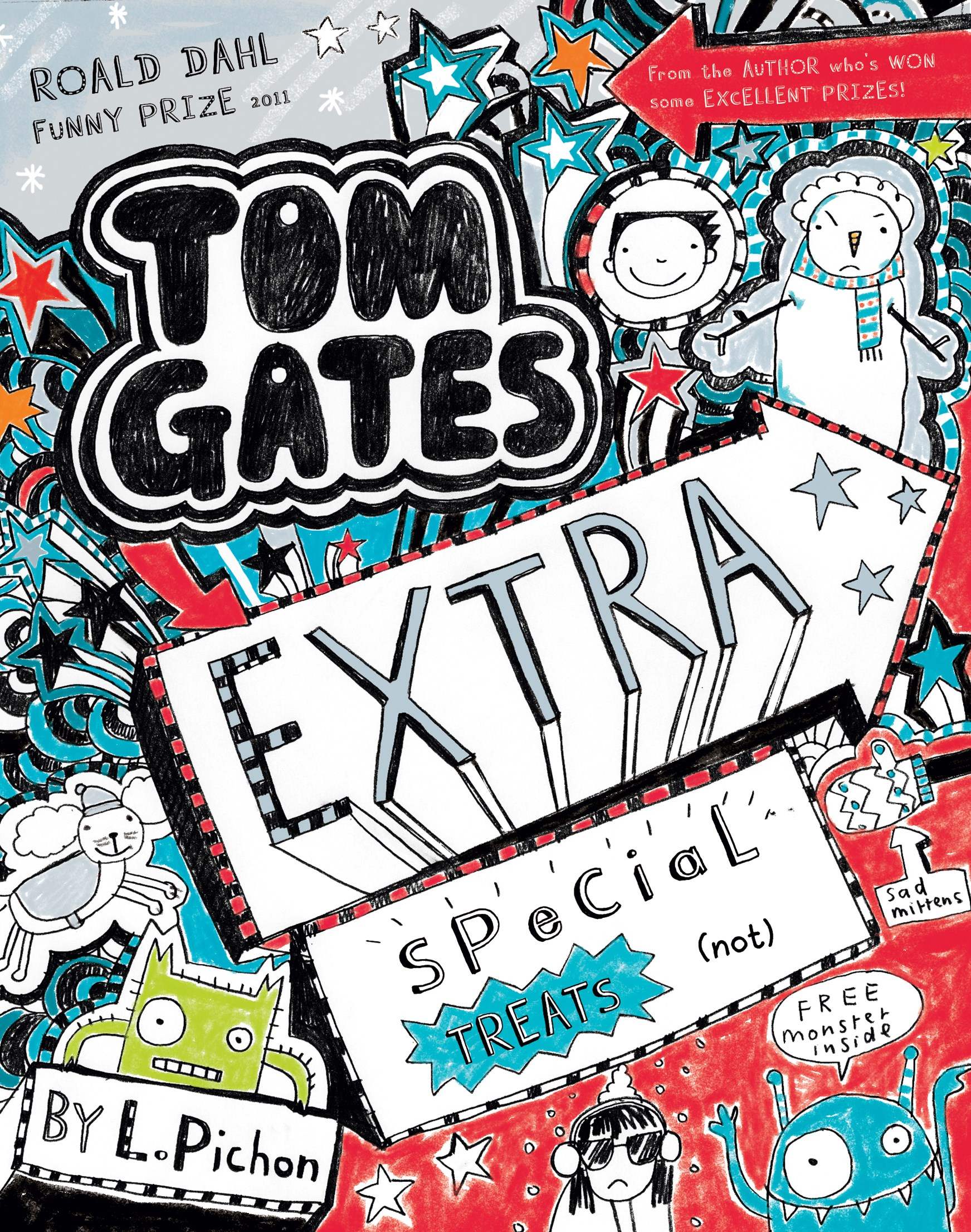 Extra Special Treats ( ... Not) (Tom Gates Book 6)