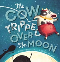Cow Tripped Over the Moon