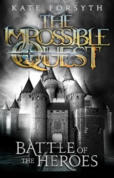 Impossible Quest: #5 Battle of the Heroes