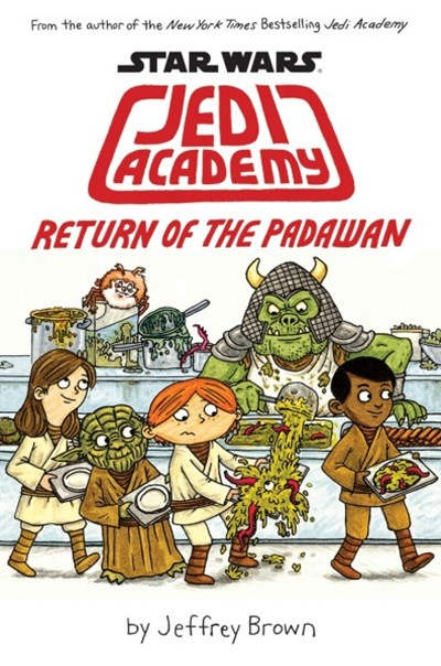 Return of the Padawan (Star Wars: Jedi Academy Book 2)