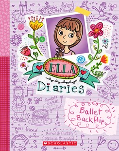Ballet Backflip (Ella Diaries Book 2) by Meredith Costain, Danielle McDonald (9781743628645) - HardCover - Children's Fiction Intermediate (5-7)