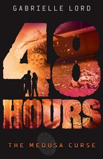 48 Hours #2: Medusa Curse by Gabrielle Lord (9781743629765) - PaperBack - Children's Fiction