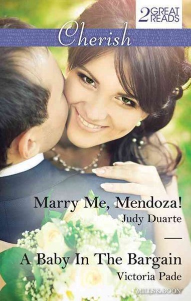 Cherish Duo/Marry Me, Mendoza!/A Baby In The Bargain
