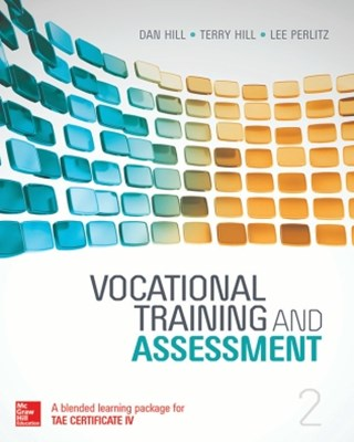 Vocational Training and Assessment: A Blended Learning Package for TAE Certificate IV