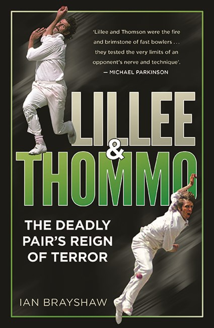 Lillee & Thommo:The Deadly Pair's Reign of Terror
