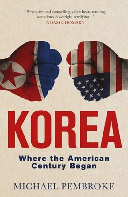 Korea: Where the American Century Began
