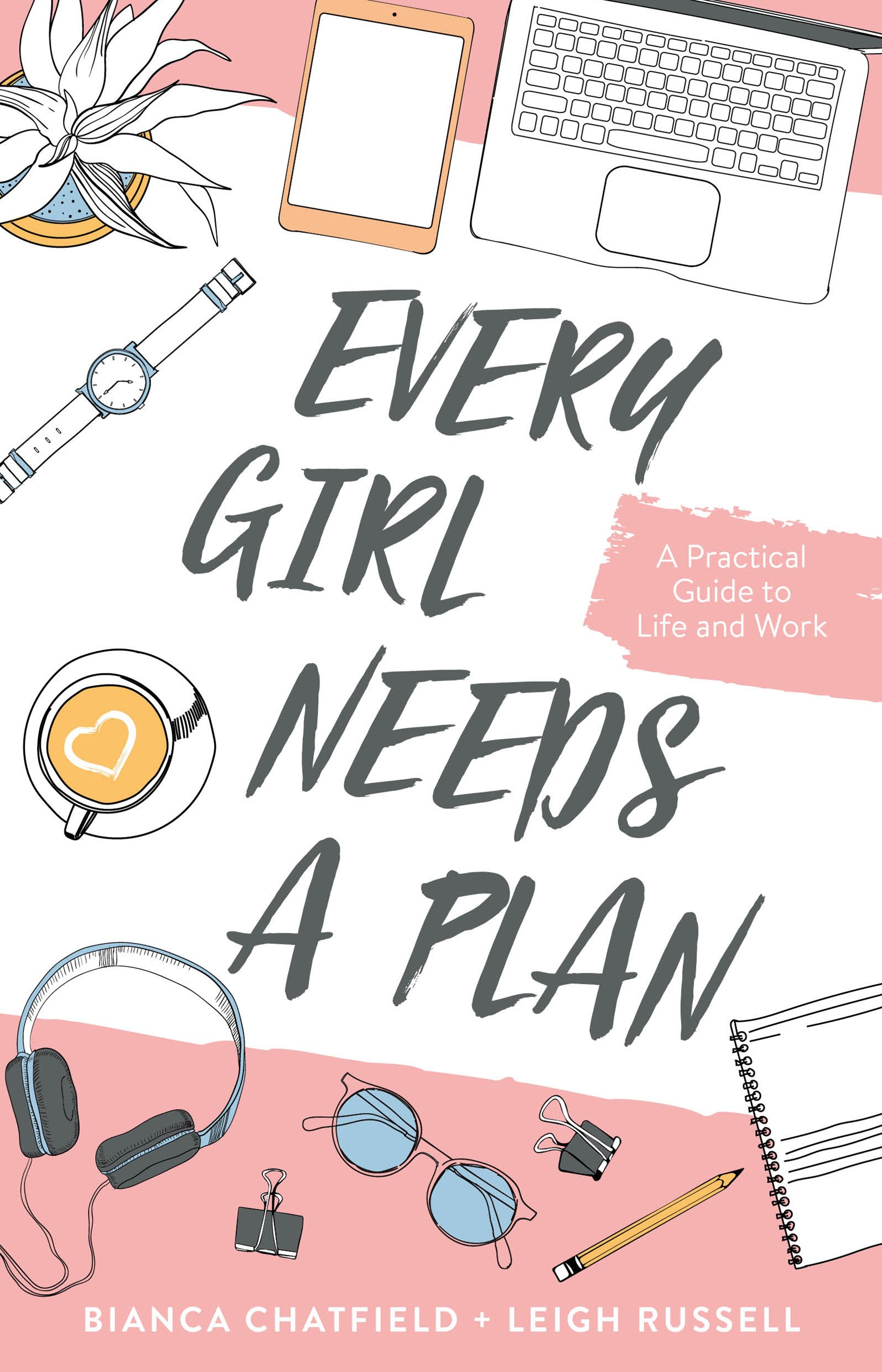 Every Girl Needs a Plan