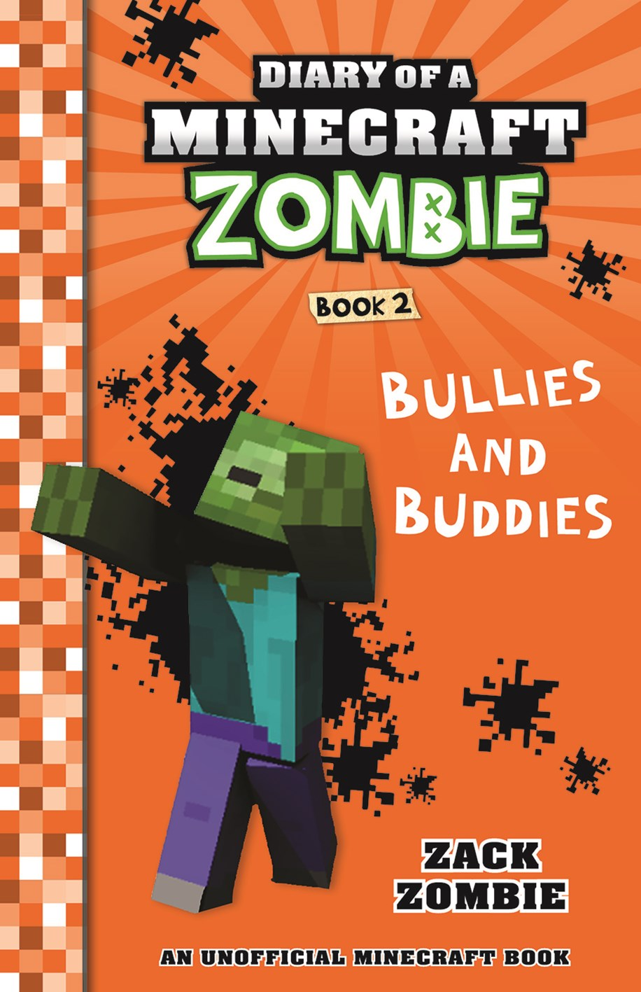 Bullies and Buddies (Diary of a Minecraft Zombie Book 2)