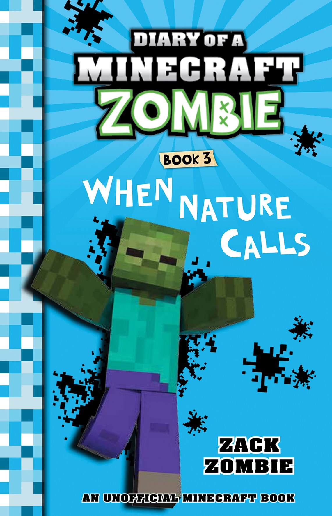When Nature Calls (Book 3, Diary of a Minecraft Zombie)