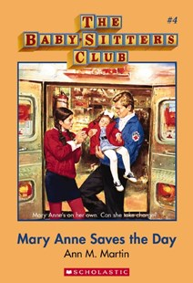 BabySitters Club #4: Mary Anne Saves the Day by Martin,Ann,M (9781743813324) - PaperBack - Children's Fiction