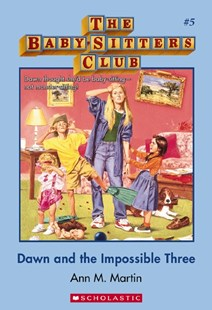 Babysitters Club #5: Dawn and the Impossible Three by Martin,Ann,M (9781743813331) - PaperBack - Children's Fiction