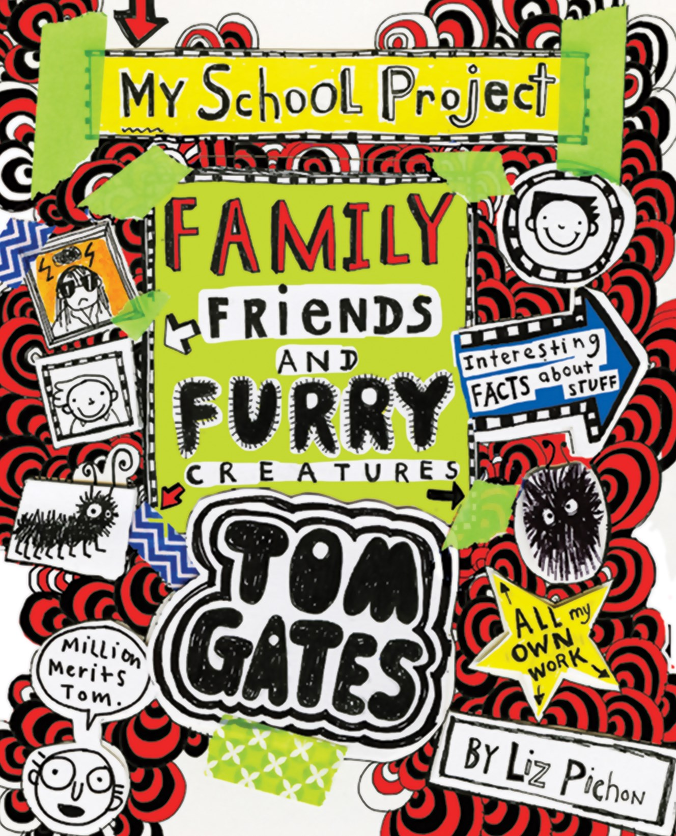 Family, Friends and Furry Creatures (Tom Gates Book 12)