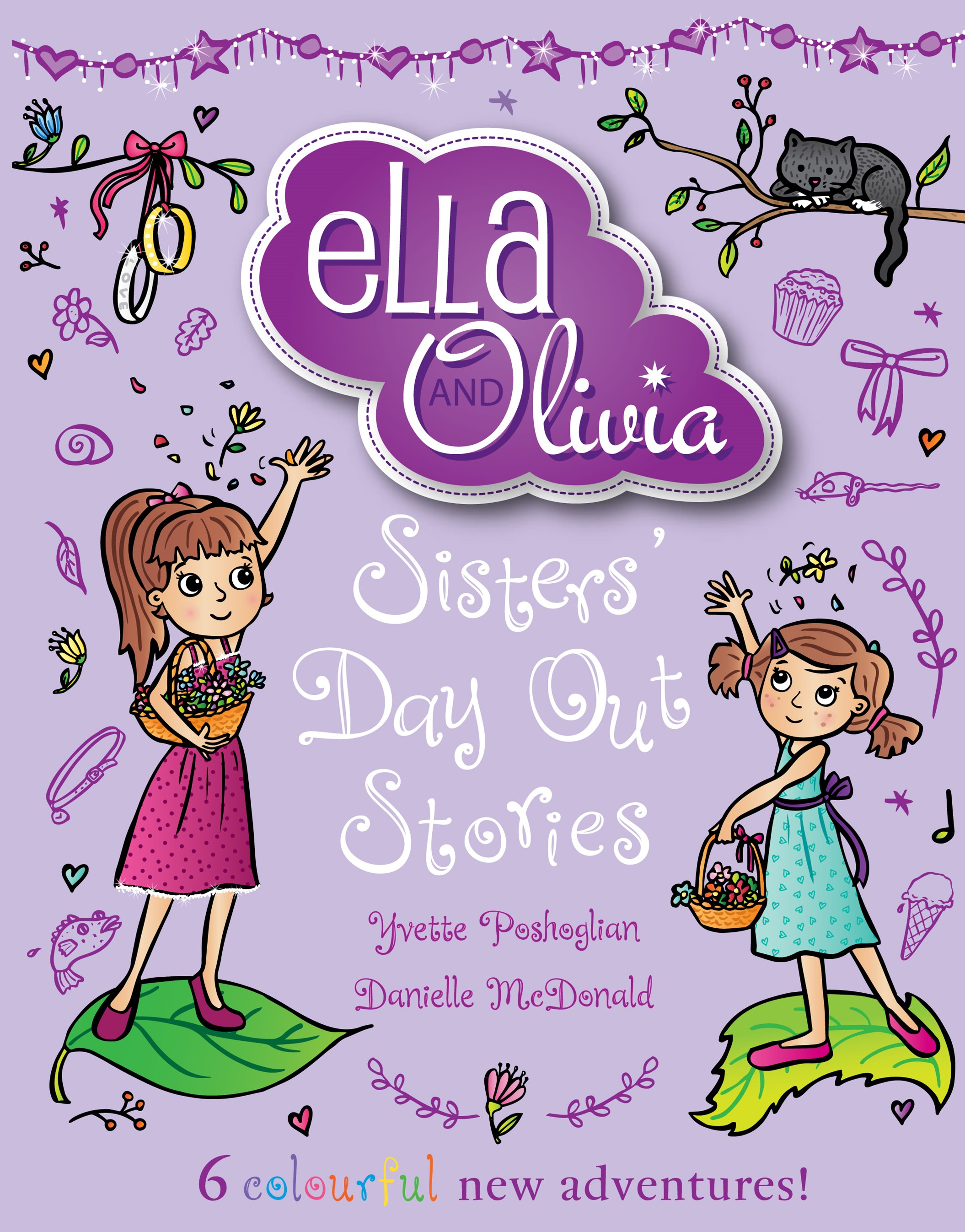 Ella and Olivia Treasury #2: Sisters Day Out Stories