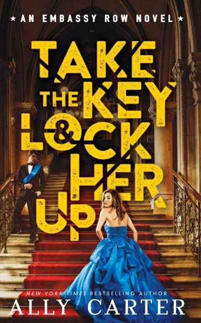 Embassy Row #3: Take the Key and Lock Her Up