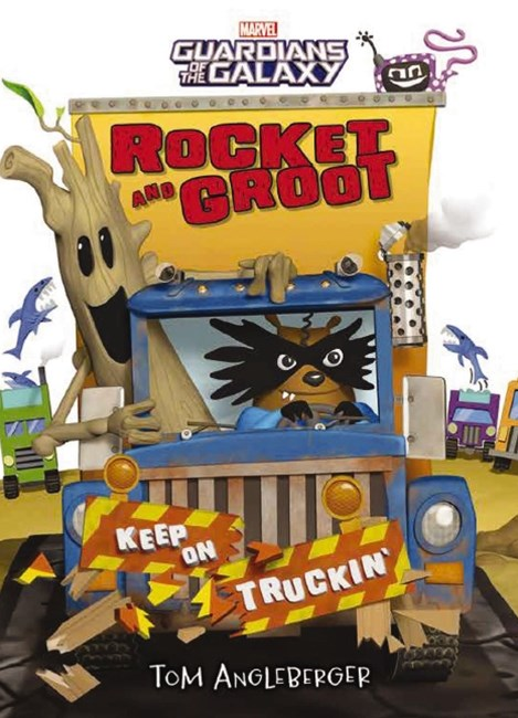 Marvel: Rocket and Groot: Keep on Truckin'