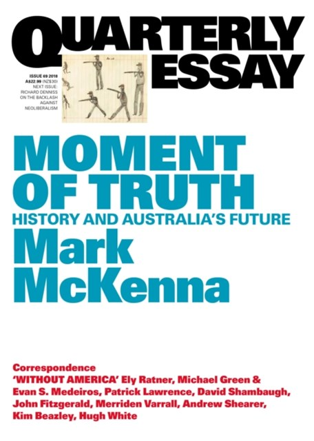 (ebook) Quarterly Essay 69 Moment of Truth