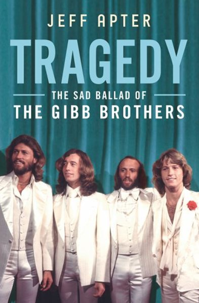 Tragedy - the Sad Ballad of the Gibb Brothers