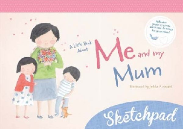 A Little Book about Me and My Mum Sketchpad