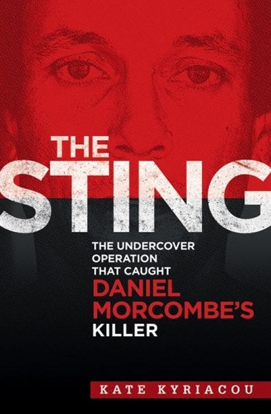 Sting -The Undercover Operation That Caught Daniel Morcombes Killer