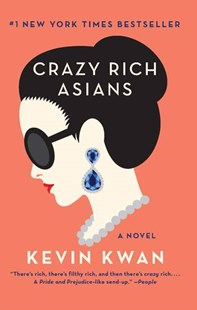 Crazy Rich Asians by Kevin Kwan (9781760110406) - PaperBack - Modern & Contemporary Fiction General Fiction