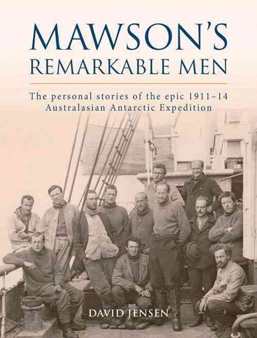 Mawson's Remarkable Men