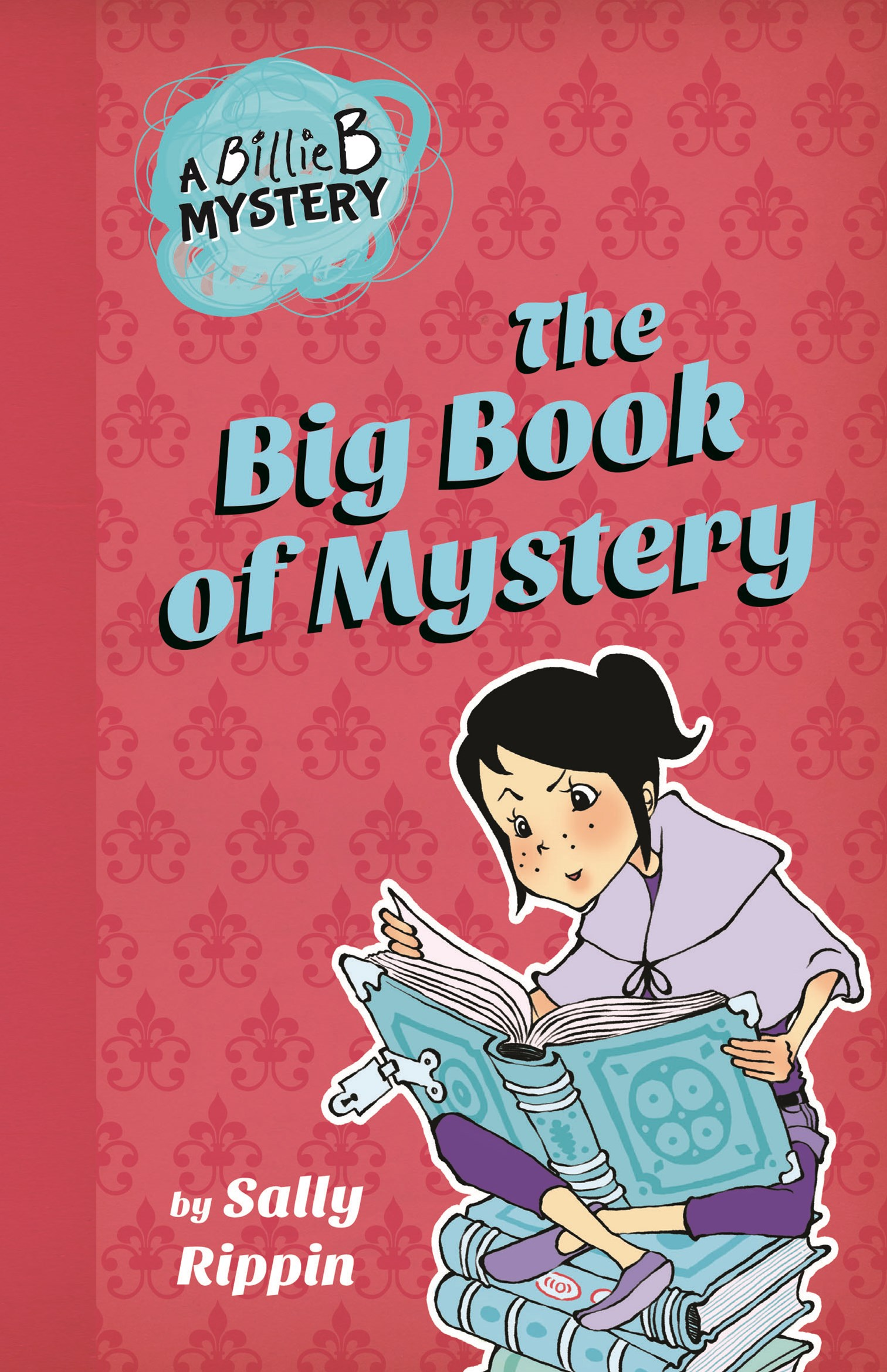Billie B Brown: the Big Book of Mystery