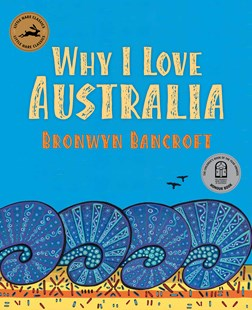 Why I Love Australia by Bronwyn Bancroft (9781760125127) - PaperBack - Non-Fiction History
