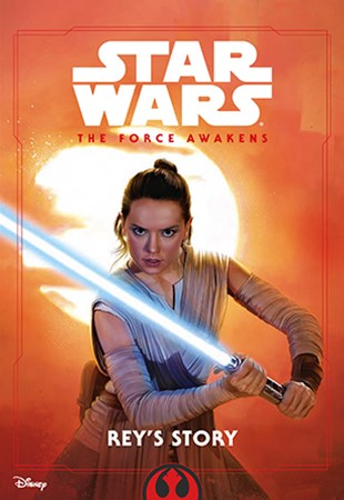 Star Wars: The Force Awakens: Rey's Stor