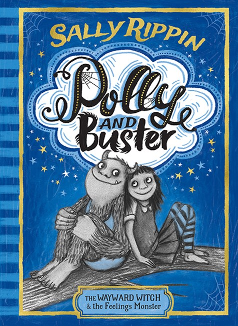 The Wayward Witch and the Feelings Monster (Polly and Buster, Book 1)