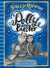 Polly and Buster: Wayward Witch and the