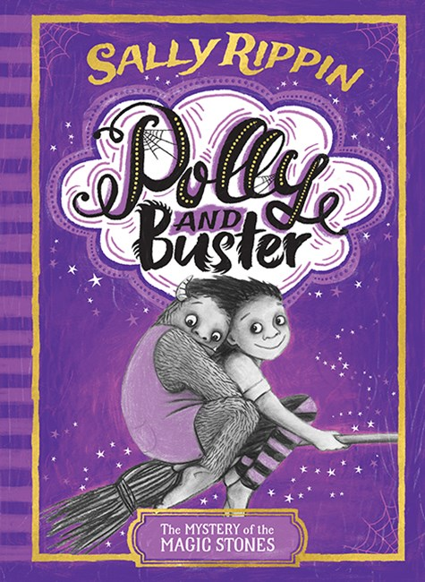 Polly and Buster: The Mystery of the Magic Stones