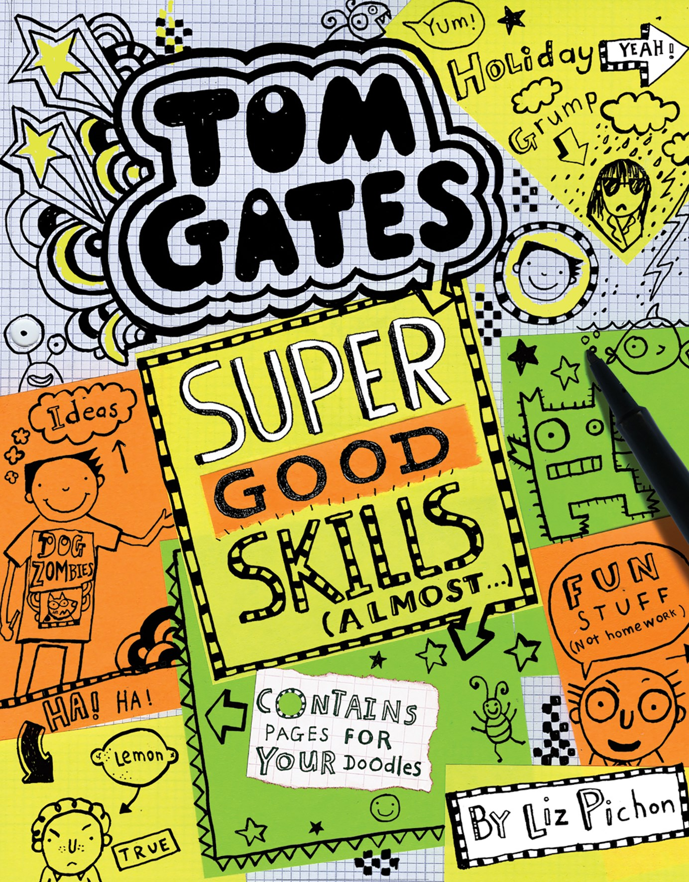 Super Good Skills Almost (Tom Gates Book 10)