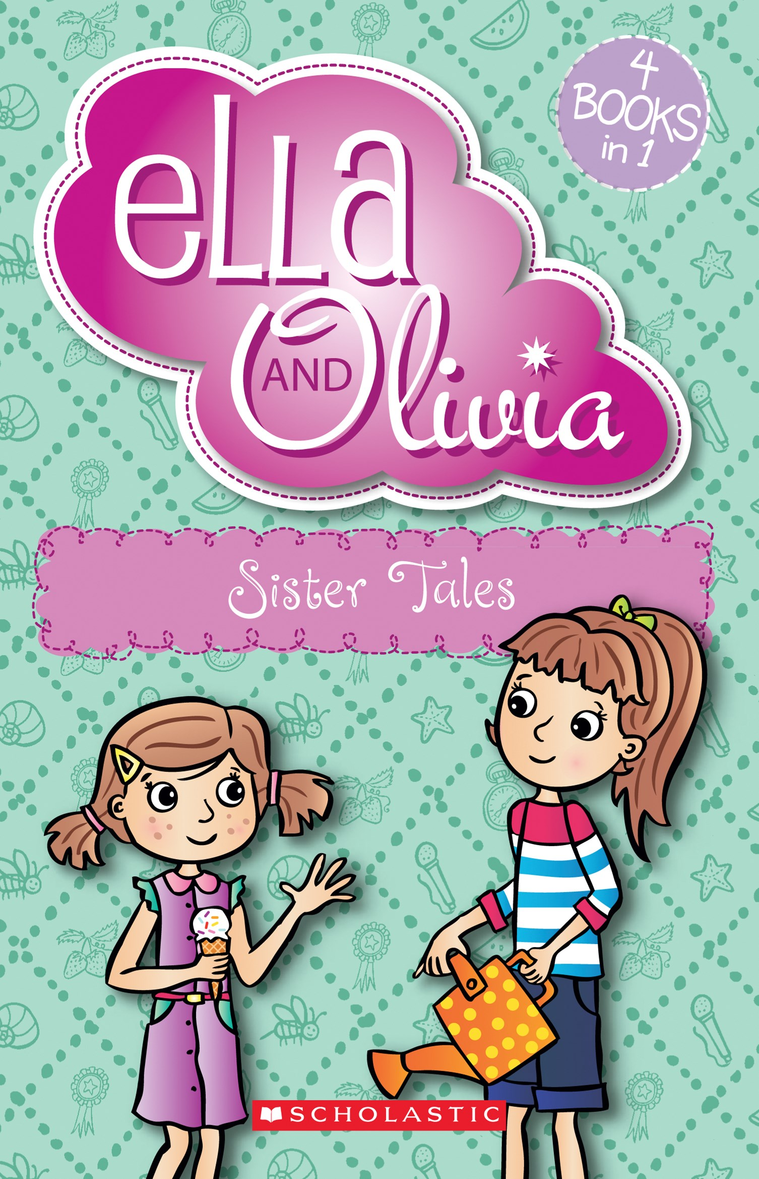 Ella and Olivia Bind-Up: #3 Sister Tales