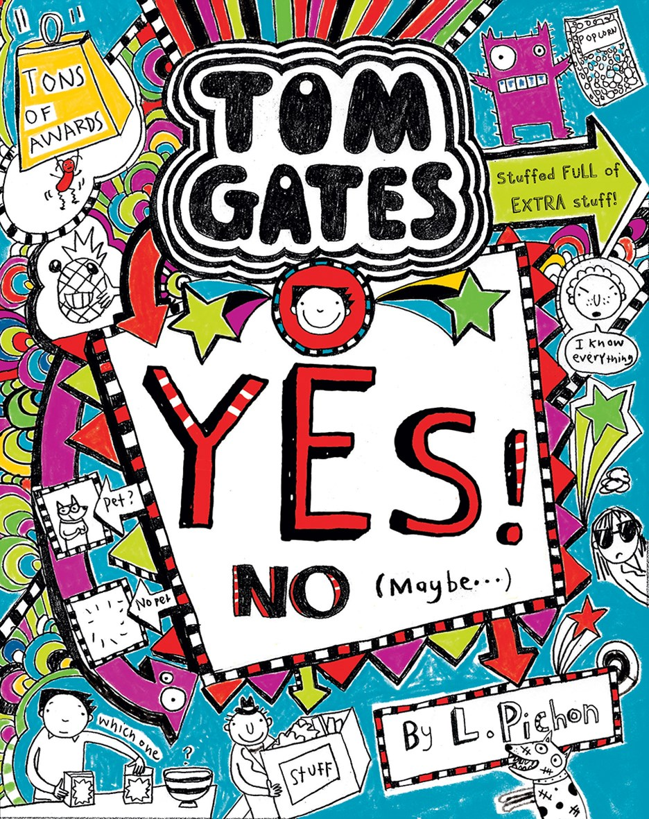 Yes! No. (Maybe...) (Tom Gates Book 8)