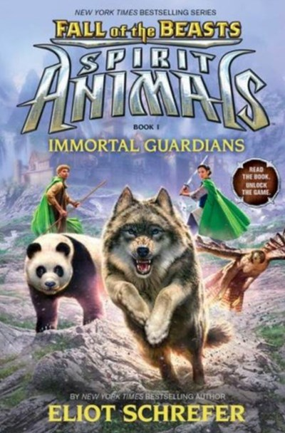 Immortal Guardians (Spirit Animals: Fall of the Beasts Book 1)