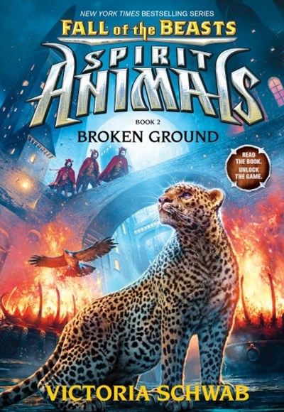 Spirit Animals: Fall of the Beasts (Broken Ground Book 2)