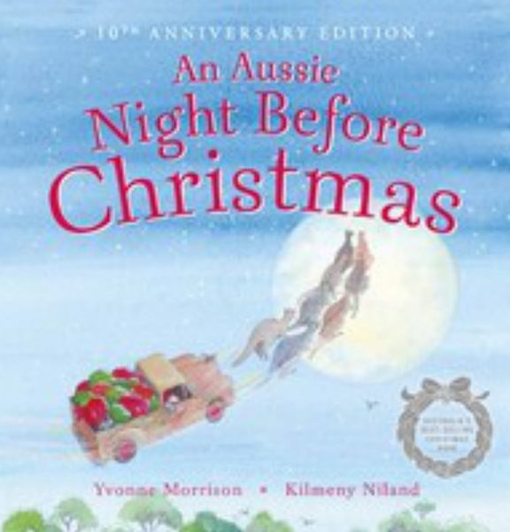 Aussie Night Before Christmas 10th Anniversary Edition