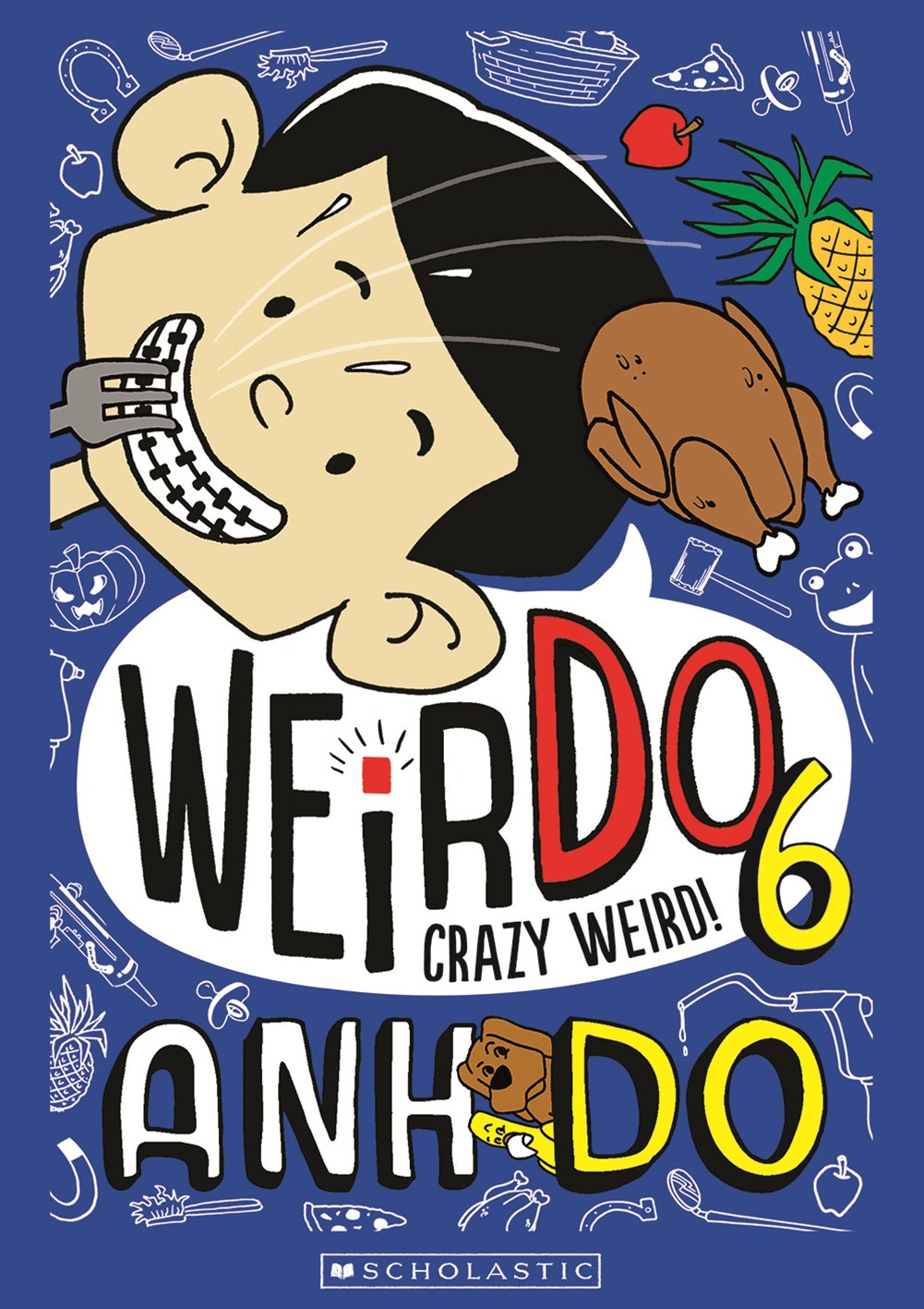 Crazy Weird! (Weirdo Book 6)