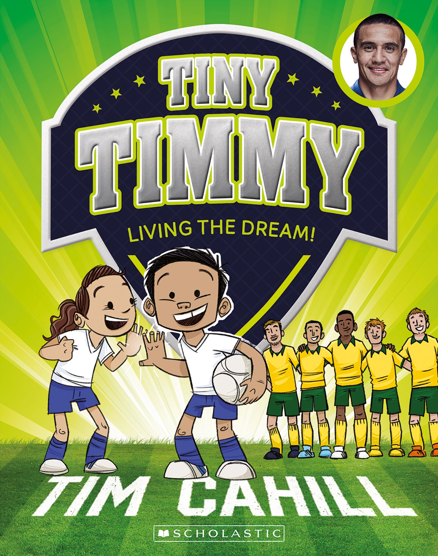 Living the Dream! (Tiny Timmy Book 3)