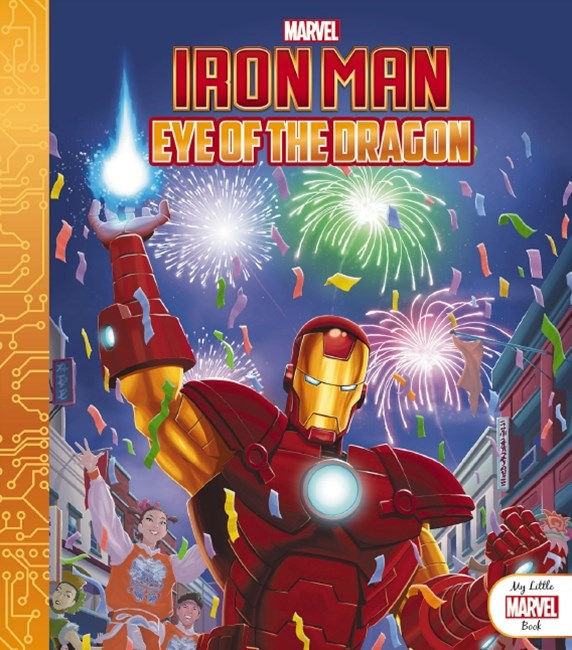 Little Marvel Book: Iron Man: Eye of the Dragon