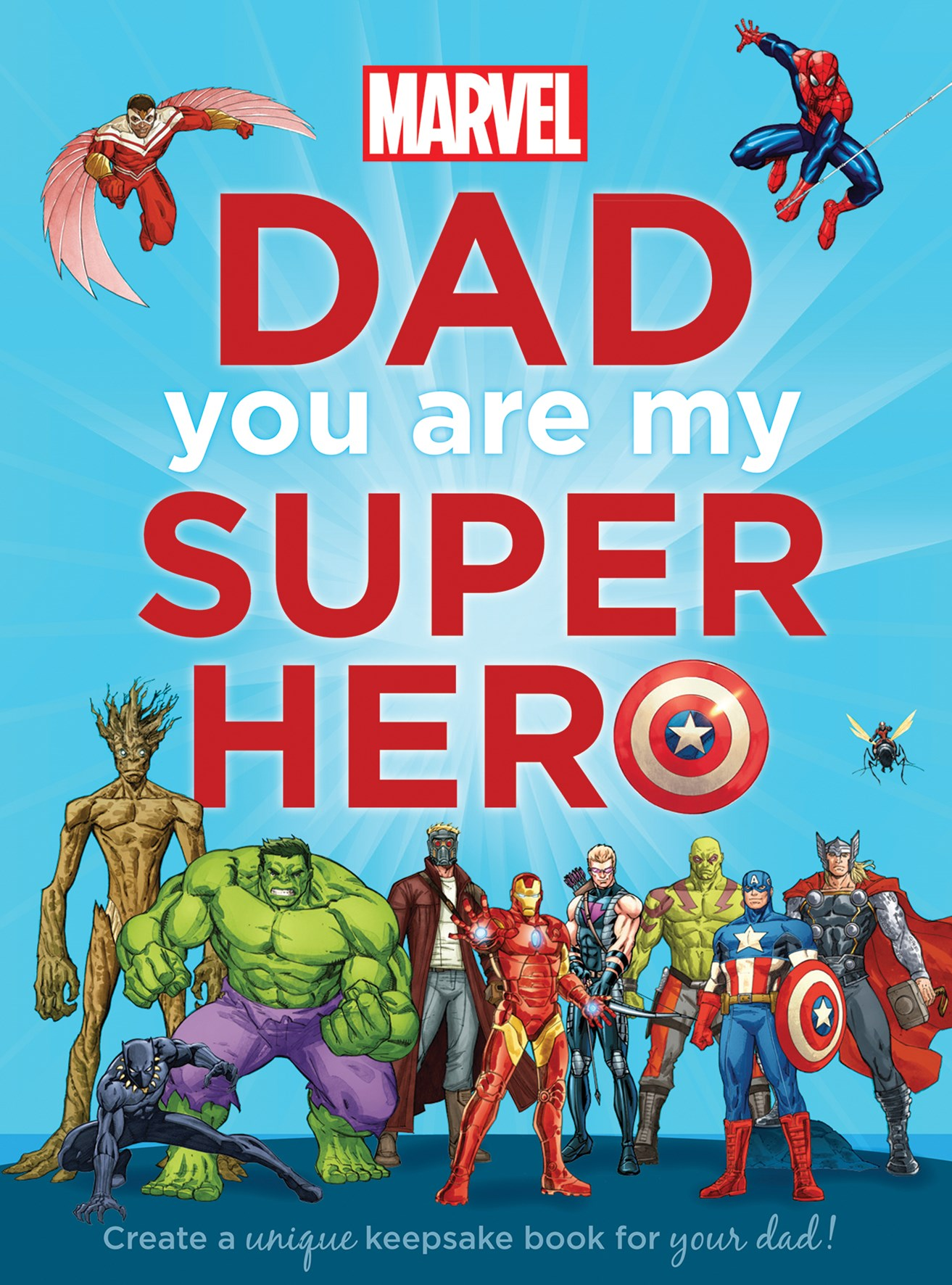 Marvel: Dad You Are My Super Hero (2016 edition)